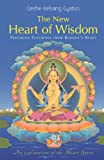 img - for The New Heart of Wisdom: Profound Teachings from Buddha's Heart book / textbook / text book