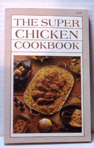 The Super Chicken Cookbook, IONA NIXON