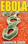 EBOLA: How to Prepare for an Ebola Ou...