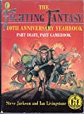 Fighting Fantasy: 10th Anniversary Yearbook (Puffin Adventure Gamebooks) (0140362908) by Jackson, Steve
