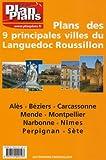 echange, troc  - Plan des 9 Principales Villes du Languedoc Roussillon