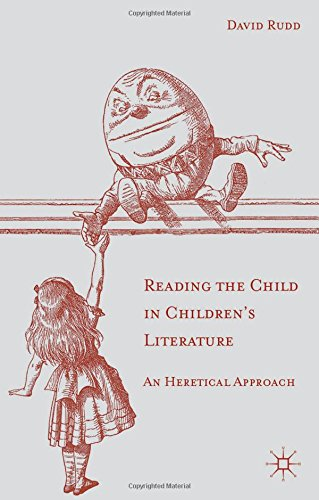 Reading the Child in Children's Literature: An Heretical Approach