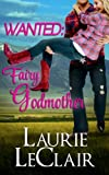 Wanted: Fairy Godmother (Romantic comedy)