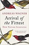 Image of Arrival of the Fittest: Solving Evolution's Greatest Puzzle