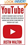 YouTube: A Complete Beginner's Guide...