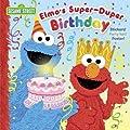 Elmo's Super-Duper Birthday (Sesame Street) (Pictureback(R))