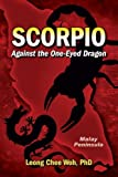 img - for Scorpio Against the One-Eyed Dragon (Fighting the Communists on the Malay Peninsula - The Long Emergency) (Volume 2) book / textbook / text book