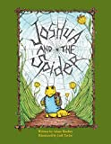 img - for Joshua and the Spider book / textbook / text book