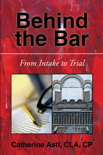 BEHIND THE BAR: FROM INTAKE TO TRIAL (English Edition)