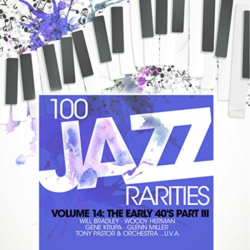 100 Jazz Rarities Vol.14 - The Early 40's Part III