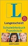 Langenscheidt Schulwörterbuch Französisch: Französisch-Deutsch/Deutsch-Französisch