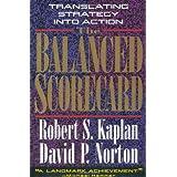 The Balanced Scorecard: Translating Strategy into Action ~ Robert S. Kaplan
