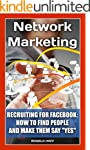 Network Marketing. Recruiting For Fac...
