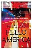 Hello America (0007287038) by J. G. Ballard