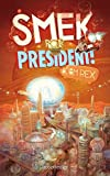 Image de Smek for President