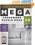 Simon & Schuster Mega Crossword Puzzle Book #4 (Simon & Schuster Mega Crossword Puzzle Books)