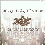 Dupre / Franck / Widor: The Organ Music of St. Sulpice, Paris
