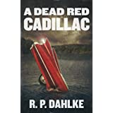 A DEAD RED CADILLAC
