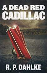 A DEAD RED CADILLAC: The Dead Red Mystery Series (1)