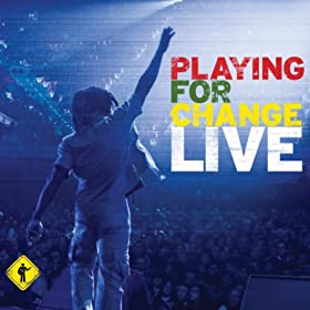 Playing For Change Live [+digital booklet]