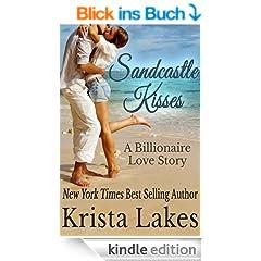 Sandcastle Kisses: A Billionaire Love Story (English Edition)