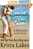 Sandcastle Kisses: A Billionaire Love Story (The Kisses Series Book 5)
