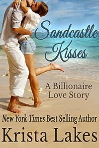 Sandcastle Kisses: A Billionaire Love Story by Krista Lakes ebook deal