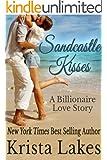 Sandcastle Kisses: A Billionaire Love Story (The Kisses Series Book 4)