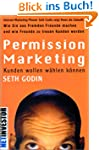 Permission Marketing: Kunden wollen w...