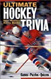 img - for Ultimate Hockey Trivia: Games * Puzzles * Quizzes * book / textbook / text book