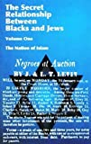 img - for The Secret Relationship Between Blacks and Jews book / textbook / text book