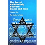The Secret Relationship Between Blacks and Jews ~ Historical Research...