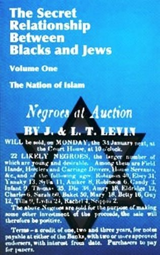 The Secret Relationship Between Blacks and Jews: Historical Research Department of the Nation of Islam: 9780963687708: Amazon.com: Books