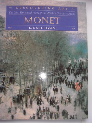 Monet (Discovering Art), K E Sullivan