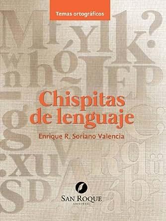 Chispitas de lenguaje ortograf a ebook enrique r for Oficina de extranjeros valencia