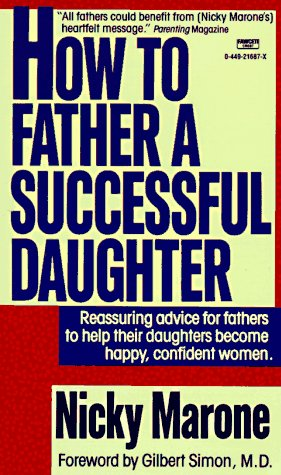 How to Father a Successful Daughter, Nicky Marone