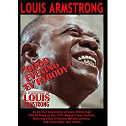 Louis Armstrong - Good Evening Ev'rybody: In Celebration Of Louis Armstrong