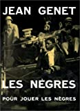 Les nègres Pour jouer les nègres (2902375093) by Jean Genet