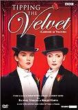 echange, troc Tipping the Velvet (Caresser le velours)