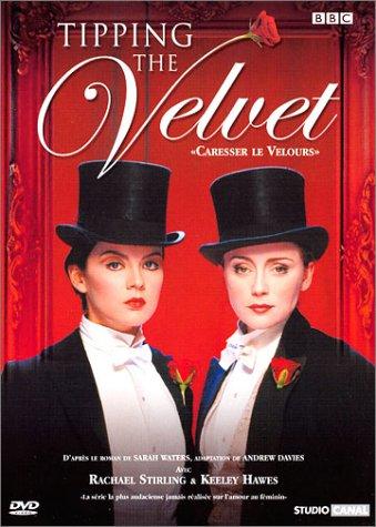 Tipping the velvet (Caresser le velours)