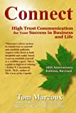 img - for Connect: High Trust Communication for Your Success in Business and Life book / textbook / text book