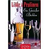 """Lik�r & Pralinenvon """"Simone Edelberg"""""""