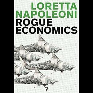 Rogue Economics Audiobook