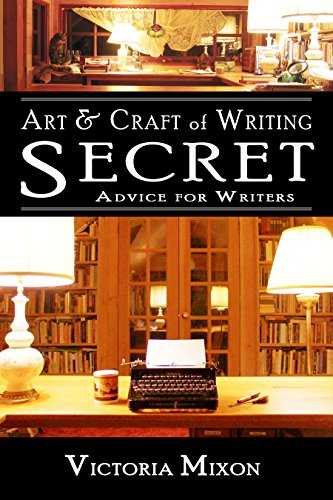 art-craft-of-writing-secret-advice-for-writers-english-edition