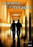 echange, troc Anatomie d'un miracle
