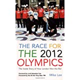 The Race for the 2012 Olympicsby Mike Lee