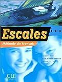 echange, troc Jacques Blanc, Pierre Lederlin, Jean-Michel Cartier - Escales 2 : Méthode de français (Livre de l'élève)