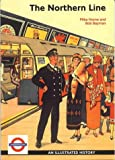 Mike Horne The Northern Line: An Illustrated History