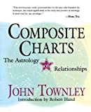 img - for Composite Charts: The Astrology of Relationships book / textbook / text book