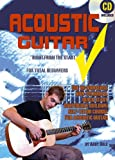 Andy Bole Acoustic Guitar: Right from the Start for Total Beginners: For Beginners; the No Nonsense, Non-technical, Quick Start, Confidence Building Self-tutor Course for Acoustic Guitar